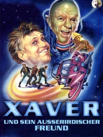 Poster of Xaver und sein außerirdischer Freund