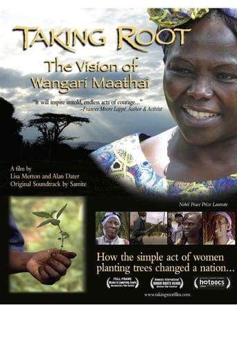 Taking Root: The Vision of Wangari Maathai