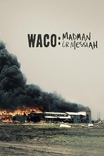 Waco - Zwischen Wahrheit und Wahnsinn