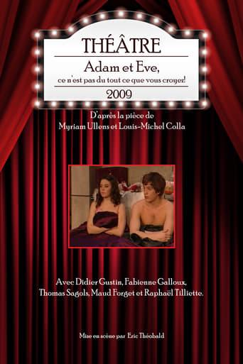 Poster of Adam et Eve, ce n'est pas du tout ce que vous croyez!