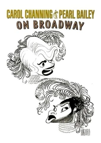 Poster of Carol Channing and Pearl Bailey: On Broadway