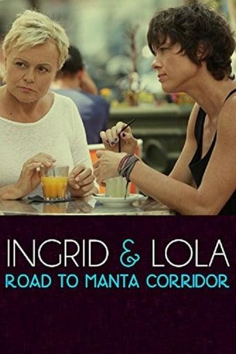 Assistir Ingrid & Lola: Road to Manta Coridor filme completo online de graça