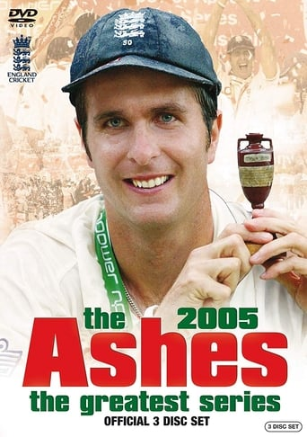 The Ashes – The Greatest Series - 2005