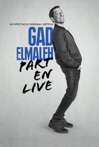 Gad Elmaleh - Part en Live streaming