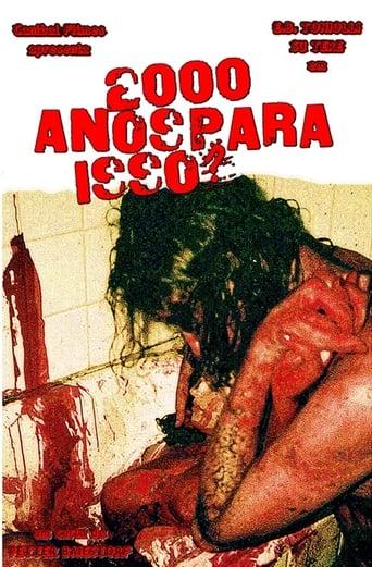 2000 Anos Para Isso? (1996)