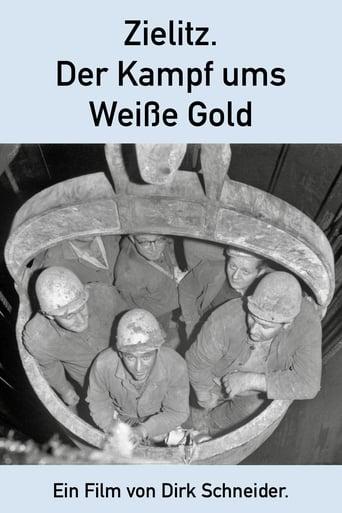 Zielitz - Der Kampf ums Weiße Gold