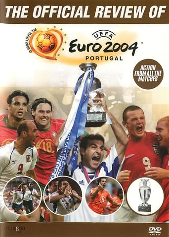 Watch The Official Review of UEFA Euro 2004 Free Online Solarmovies