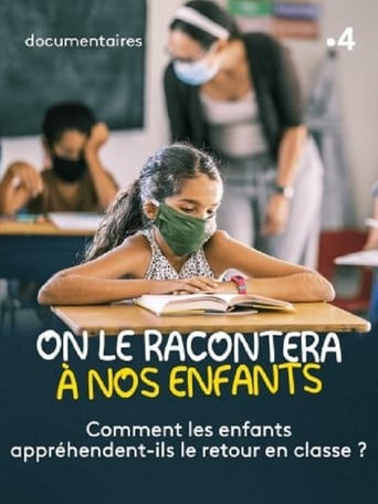 On le racontera à nos enfants