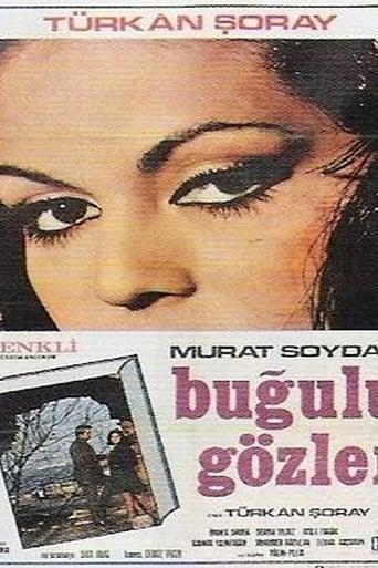 Poster of Buğulu Gözler
