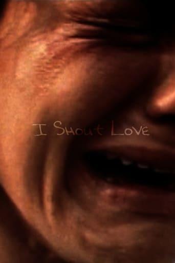 I Shout Love