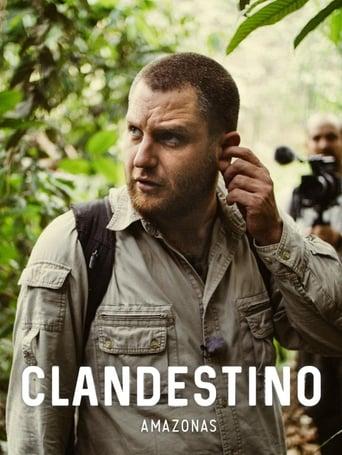 Watch Amazonas Clandestino 2016 full online free