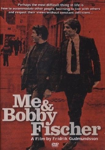 Me & Bobby Fischer