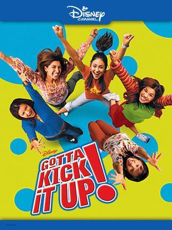 Poster of Gotta Kick It Up!