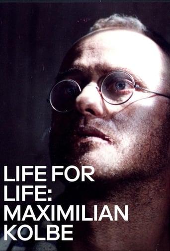 Life for Life: Maximilian Kolbe