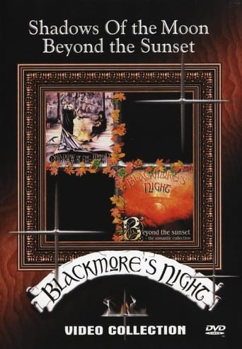 Blackmores Night: Shadow of the moon & Beyond the sunset