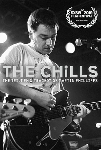 Poster of The Chills: The Triumph and Tragedy of Martin Phillipps