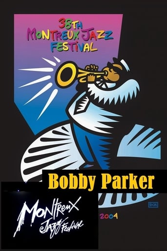 Bobby Parker: Live at Montreux 2004