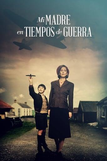 Poster of Mi madre en tiempos de guerra