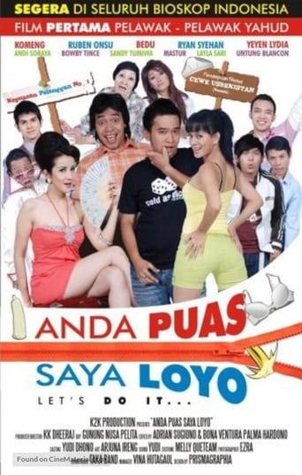 Watch Anda Puas Saya Loyo Online Free Putlocker