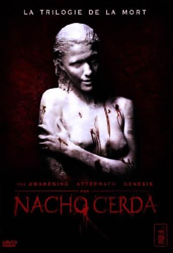 La trilogie de la mort – Nacho Cerda