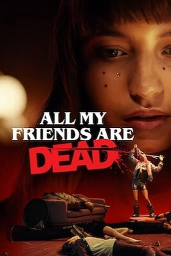 All My Friends Are Dead Poster