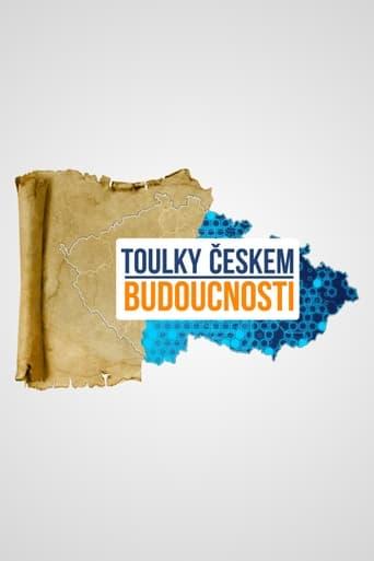 Toulky Českem budoucnosti