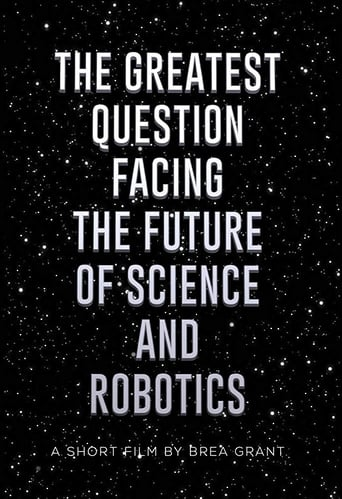 Watch The Greatest Question Facing the Future of Science and Robotics Free Online Solarmovies