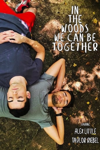 In The Woods We Can Be Together