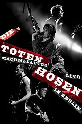 Die Toten Hosen: Machmalauter - Live in Berlin
