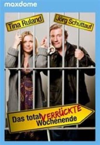 Poster of Das total verrückte Wochenende