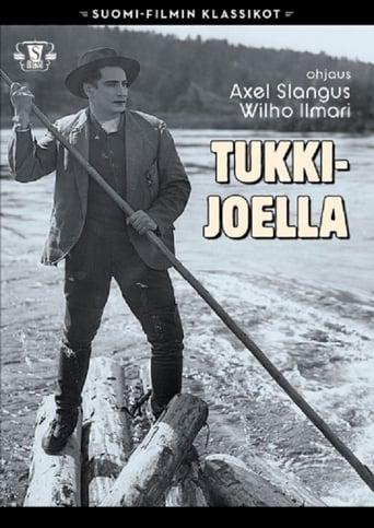 Watch Tukkijoella Online Free Putlocker