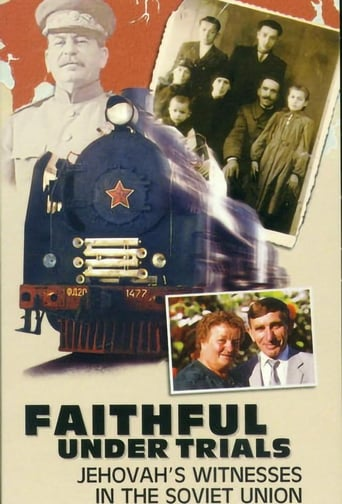 Faithful Under Trials—Jehovah's Witnesses in the Soviet Union