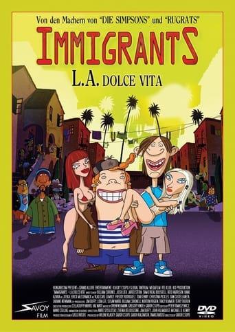 Immigrants - L.A. Dolce Vita