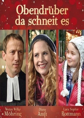 Poster of Obendrüber, da schneit es