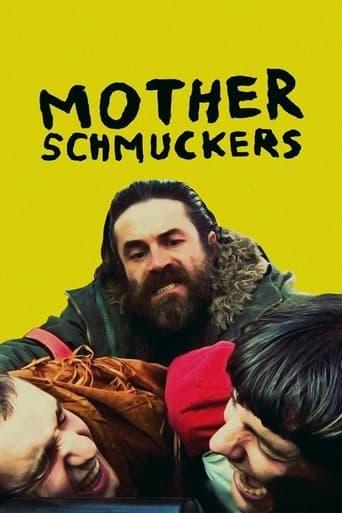 Mother Schmuckers (2021)