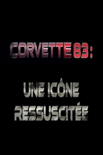 Corvette 83 - une icône ressuscitée