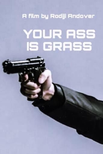 Your Ass is Grass