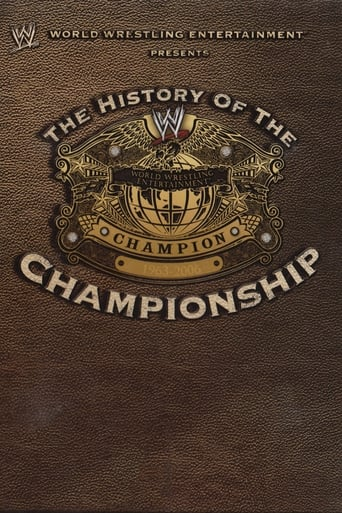 Poster of WWE: The History Of The WWE Championship