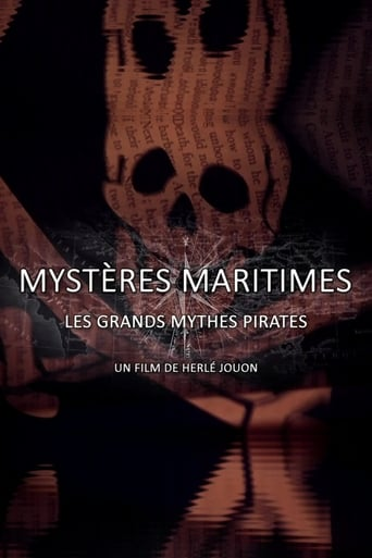 Mystères Maritimes: Les Grands Mythes Pirates