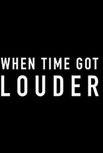 When Time Got Louder