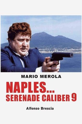 Poster of Naples... Serenade Caliber 9