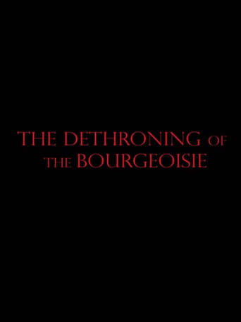 The Dethroning Of The Bourgeoise