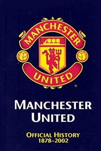 Poster of Manchester United: The Official History 1878-2002