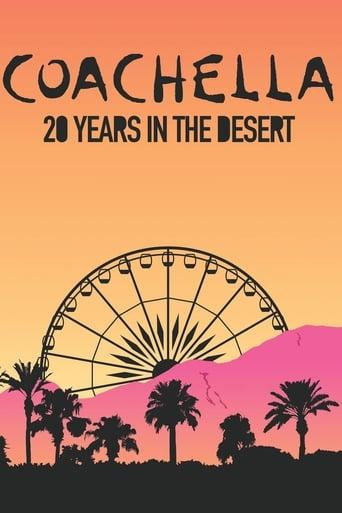 Poster of Coachella: 20 Years in the Desert