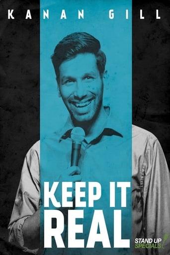 Kanan Gill: Keep It Real (2017)