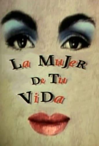 Poster of La mujer de tu vida
