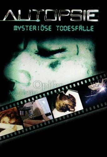 Autopsie: Mysteriöse Todesfälle