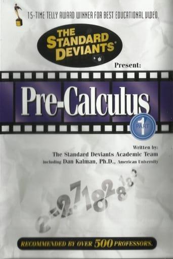 Pre-Calculus, Part 1: The Standard Deviants