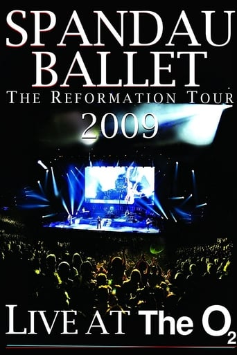 Poster of Spandau Ballet: The Reformation Tour 2009 - Live at the O2