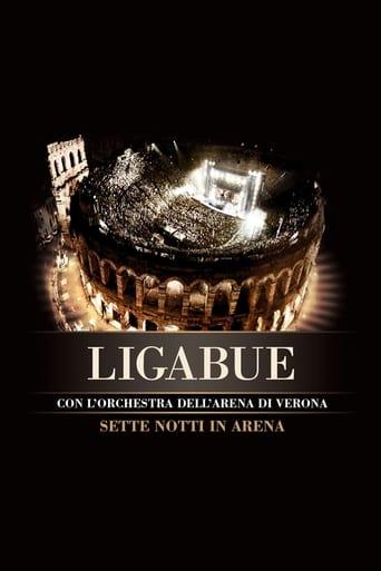 Poster of Ligabue Sette Notti In Arena